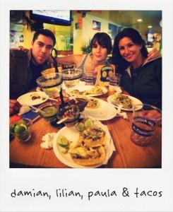 Damian, Lilian, Paula & Tacos
